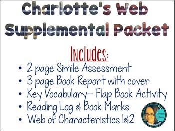 Charlotte's Web - Supplemental Packet- and Book Report