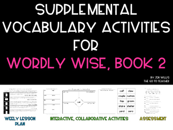 Supplemental Vocabulary Activities for Wordly Wise, Book 2