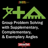 Supplementary, Complementary, Exemplary Angles: Groupwork