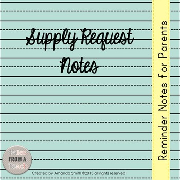 Supply Requests: Editable Notes to Parents