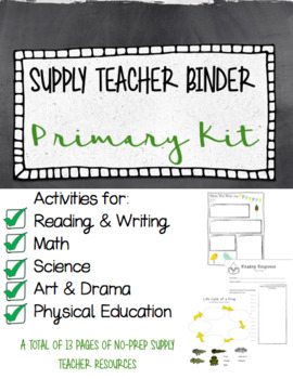 Primary Supply Teacher Binder, Emergency Plans, and Activities