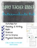 Intermediate Supply Teacher Binder, Emergency Plans and Ac