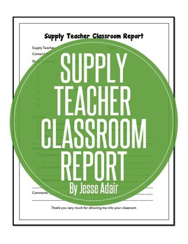 Freebie Supply Teacher Classroom Report