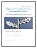Supply and Demand: Crash Course Economics- Video Analysis