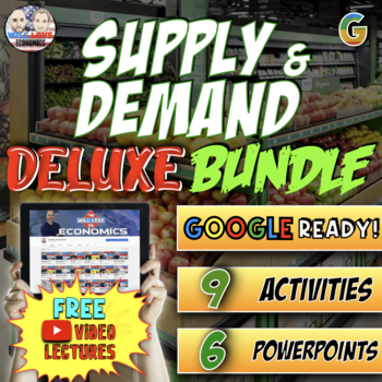 Supply and Demand Deluxe Bundle - PowerPoint Version (PC USERS ONLY)