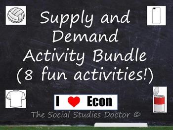 Supply and Demand Economics Activity Bundle (8 Great Activities!)