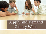 Supply and Demand Gallery Walk