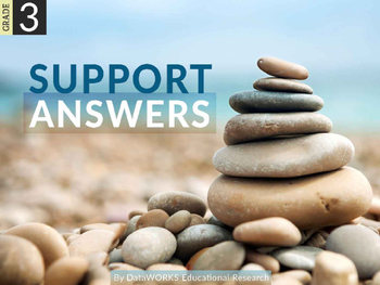 Support Answers by Using Clues from the Text and Prior Knowledge