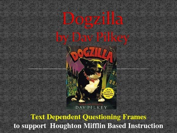 Support Material for Dogzilla by Dav Pilkey: Comprehension Questions