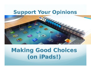 Support Your Opinion: Making Good Choices (on iPads!)