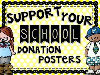 Support Your School Donation Posters