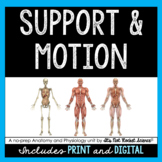 Support and Motion Unit