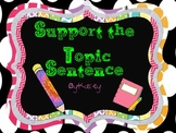 Support the Topic Sentence (Literacy Station)