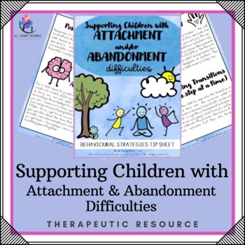 Supporting Children with Attachment and Abandonment Issues