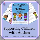 Supporting Children with Autism - 4 page handout