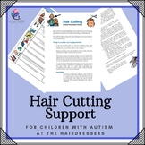 Supporting Children with Autism - Hair Cutting (Parent Information - 5pg)