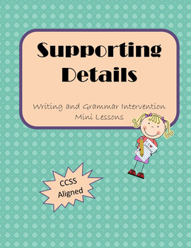 Supporting Details Mini Lesson