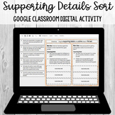 Supporting Details Sort: Google Classroom Digital Activity