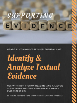 Supporting Evidence: Identify & Analyze Textual Evidence