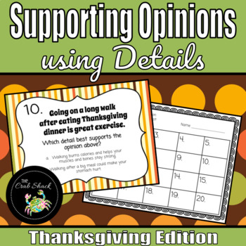 Supporting Opinions using Details *Thanksgiving Edition*
