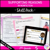Supporting Reasons Nonfiction Skill Pack - RI.2.8 Classroo