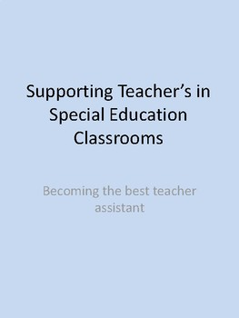 Supporting Teacher's in Special Education Classroom's