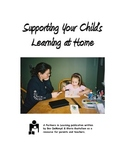 Supporting Your Child's Learning at Home:  A Printable Parent Handout