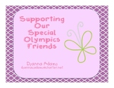 Supporting our Special Olympics Friends