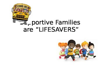"""Supportive Families are Lifesavers"""