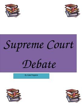 Supreme Court Case Debate