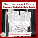 Supreme Court Case Document Analysis Activity BUNDLE of 10 Popular Cases