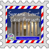Supreme Court Case Projects - Brochure, Powerpoint, & Infographic