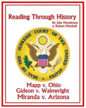Supreme Court Cases: Miranda, Mapp, and Gideon