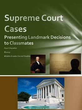 Supreme Court Cases: Student Presentations of Landmark Decisions
