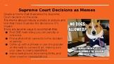 Supreme Court Decision Memes