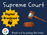 Supreme Court - Digital Breakout (Distance Learning, Googl
