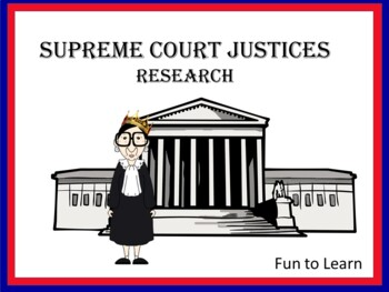The Supreme Court Justices Research