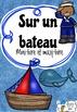 Sur un bateau - Mini-livre pour lecture guidée (B) (french guided reading)