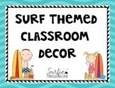 Surf Theme Classroom Decor-Editable