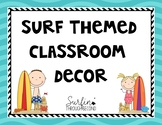 Surf Theme Classroom Decor-Editable
