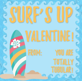 Surf's Up Valentine From Teacher / Student