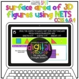 Surface Area 3D Figures w/ Nets use Google Classroom™ 6.G.