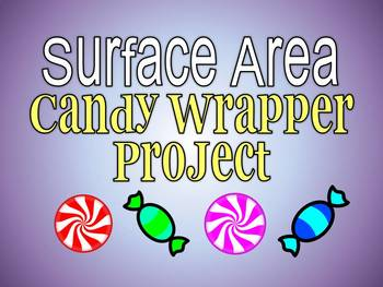 Surface Area Candy Wrapper Project