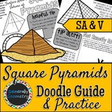 Surface Area & Volume: Square Pyramids Doodle Guide & Practice Worksheet