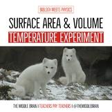 Surface Area & Volume Temperature Lab