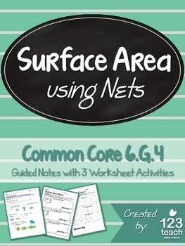 Surface Area and Nets Guided Notes and Activity Pages for Common Core 6.G.4