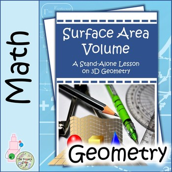 Surface Area and Volume: A Middle School Stand-Aline Project on 3D Geometry