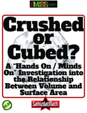 Surface Area and Volume Hands On - Minds On Investigation: Cubed or Crushed?