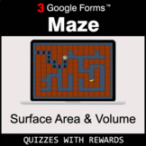 Surface Area and Volume | Maze | Google Forms | Digital Rewards