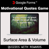 Surface Area and Volume | Motivational Quotes Game | Google Forms